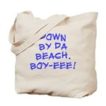 Boy-eeee! Tote Bag