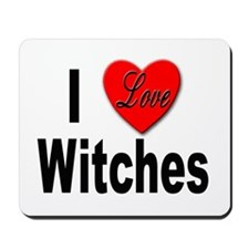 I Love Witches Mousepad