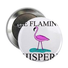 "The Flamingo Whisperer 2.25"" Button (10 pack)"