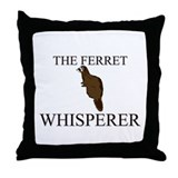 The Ferret Whisperer Throw Pillow