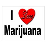 I Love Marijuana Small Poster