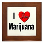 I Love Marijuana Framed Tile