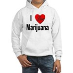 I Love Marijuana Hooded Sweatshirt