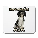 Havanese Mom Mousepad