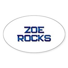 zoe rocks Oval Decal