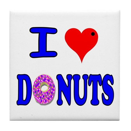 I love Donuts! Tile Coaster