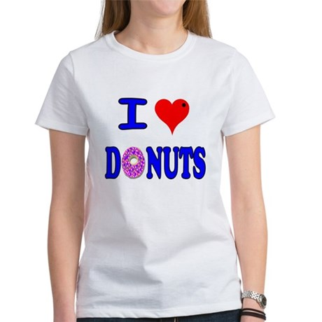 I love Donuts! Women's T-Shirt