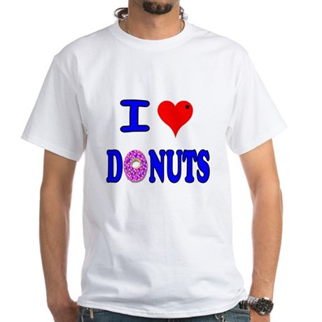 I love Donuts! White T-Shirt