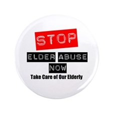 "Stop Elder Abuse Now 3.5"" Button"
