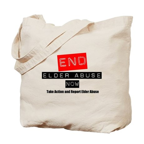 End Elder Abuse Tote Bag