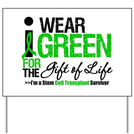 I Wear Green SCT Survivor Yard Sign