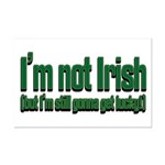 I'm Not Irish Mini Poster Print