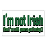 I'm Not Irish Rectangle Sticker