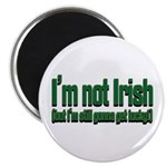 I'm Not Irish Magnet