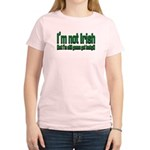 I'm Not Irish Women's Light T-Shirt