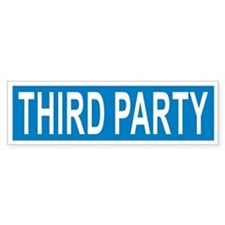 Third Party Bumper Bumper Sticker