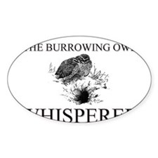The Burrowing Owl Whisperer Oval Decal