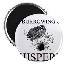 The Burrowing Owl Whisperer Magnet