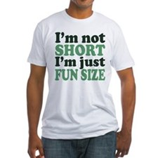 I'm not short! Shirt