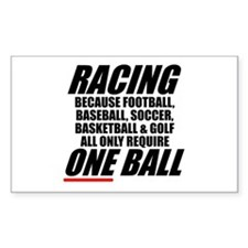 Why racing is the only real sport sticker
