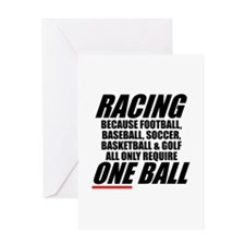 Racing is a real sport Greeting Card