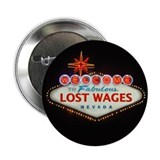 "LOST WAGES 2.25"" Button (10 pack)"