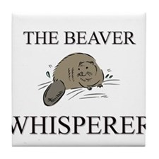 The Beaver Whisperer Tile Coaster