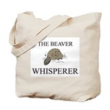 The Beaver Whisperer Tote Bag