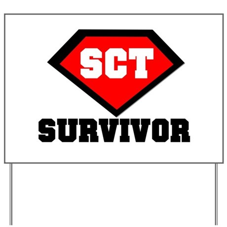SCT Survivor Yard Sign