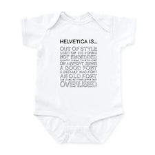 Helvetica Is... (Black) Infant Bodysuit
