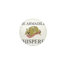The Armadillo Whisperer Mini Button (10 pack)