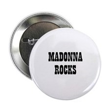 MADONNA ROCKS Button