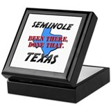 seminole texas - been there, done that Keepsake Bo