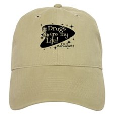 Drugs are my life Baseball Cap
