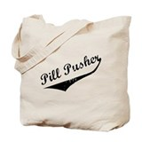 Pill Pusher Tote Bag