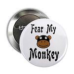 Fear My Monkey Funny Button