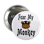 Fear My Monkey Funny 2.25