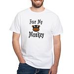 Fear My Monkey Funny White T-Shirt