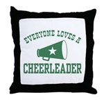 Everyone Loves a Cheerleader Throw Pillow
