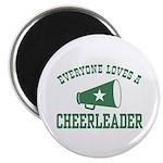 Everyone Loves a Cheerleader Magnet