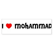 I LOVE MOHAMMAD Bumper Car Sticker