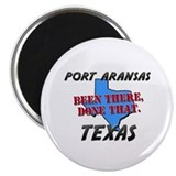 port aransas texas - been there, done that Magnet