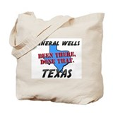 mineral wells texas - been there, done that Tote B