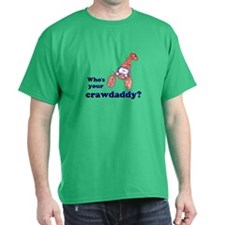 Who's Your Crawdaddy T-Shirt