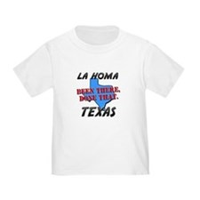 la homa texas - been there, done that Toddl