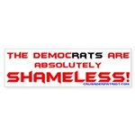 Shameless Democrats Bumper Sticker