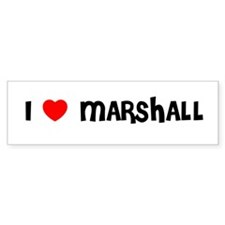I LOVE MARSHALL Bumper Bumper Sticker