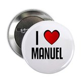 "I LOVE MANUEL 2.25"" Button (10 pack)"
