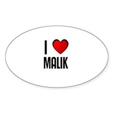 I LOVE MALIK Oval Decal