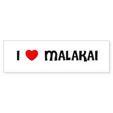 I LOVE MALAKAI Bumper Bumper Sticker